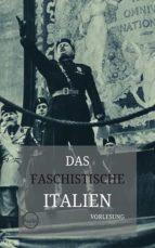 Vorlesung: Das faschistische Italien (ebook)