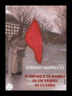 D'amore e di rabbia in un tempo di guerra (ebook)