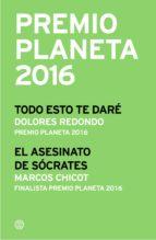 Premio Planeta 2016: ganador y finalista (pack) (ebook)