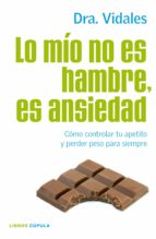 Lo mío no es hambre, es ansiedad (ebook)