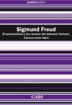 Sigmund Freud. El psicoanálisis y las razones del malestar humano (ebook)