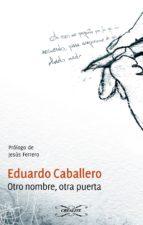 OTRO NOMBRE, OTRA PUERTA (ebook)