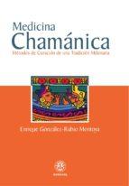 MEDICINA CHAMÁNICA (ebook)