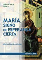 María, signo de esperanza cierta (ebook)