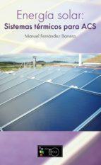 Energía Solar. Sistemas térmicos para acs (ebook)