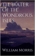 The Water of the Wondrous Isles (ebook)