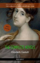 Elizabeth Gaskell: The Complete Novels [Mary Barton, Cranford, Ruth, North and South, etc.] (Book House) (ebook)