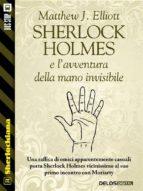 Sherlock Holmes e l'avventura della mano invisibile (ebook)