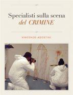 Specialisti sulla scena del crimine (ebook)