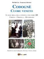Codognè. Cuore Veneto (ebook)