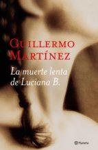 La muerte lenta de Luciana B. (ebook)