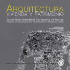 Arquitectura, vivienda y patrimonio (ebook)