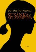 Susánka és selyempina (ebook)