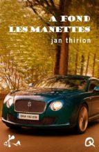 A fond les manettes (ebook)