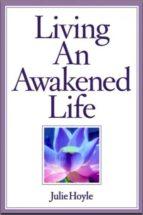 LIVING AN AWAKENED LIFE (ebook)