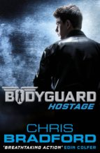 Bodyguard: Hostage (Book 1) (ebook)