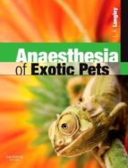 Anaesthesia of Exotic Pets (ebook)