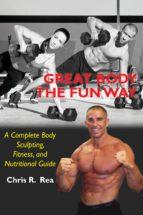 Great Body the Fun Way (ebook)