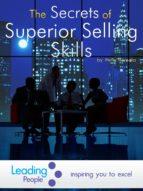 The Secrets of Superior Selling Skills (ebook)
