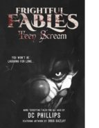 Frightful Fables: Teen Scream