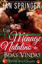 Um Ménage Natalino De Boas-Vindas (ebook)