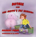 Ruthie & the Hippo's Fat Behind (ebook)