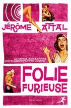 Folie furieuse (ebook)