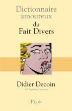Dictionnaire amoureux des faits divers (ebook)