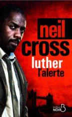 Luther : l'alerte (ebook)