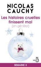 Les histoires cruelles finissent mal (en général) Semaine 3 (ebook)