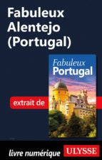 Fabuleux Alentejo (Portugal) (ebook)