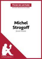 Michel Strogoff de Jules Verne (Fiche de lecture)