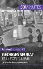 Georges Seurat et le pointillisme (ebook)