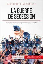 La guerre de Sécession. L'Union déchirée (ebook)