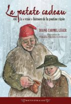 La patate cadeau ou la «vraie» histoire de la poutine râpée (ebook)