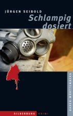 Schlampig dosiert (ebook)