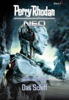 Perry Rhodan Neo Story 7: Das Schiff (ebook)