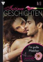 Intime Geschichten 19 - ...für große Mädchen - Erotik (ebook)