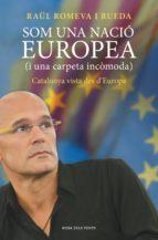 Som una nació europea (i una carpeta incòmoda) (ebook)