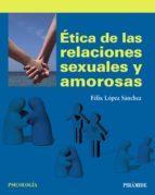 Ética de las relaciones sexuales y amorosas (ebook)