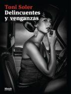 Delincuentes y venganzas (ebook)