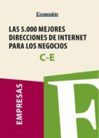 Sectores C-E - Las 5.000 mejores direcciones de internet para los negocios. (ebook)