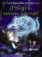 ¡Peligro: sabueso infernal! La frikipandilla de Samu, 3 (ebook)