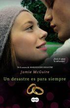 Un desastre es para siempre (Beautiful 3) (ebook)