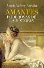 Amantes poderosas de la historia (ebook)