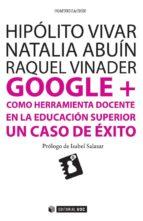 Google + como herramienta docente en la educación superior (ebook)