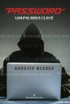 """""""Password"""" Una palabra clave (ebook)"""