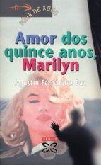 Amor dos quince anos, Marilyn (ebook)