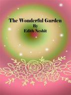 The Wonderful Garden (ebook)