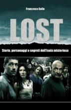 Lost. Storia, personaggi e segreti dell'isola misteriosa (ebook)
